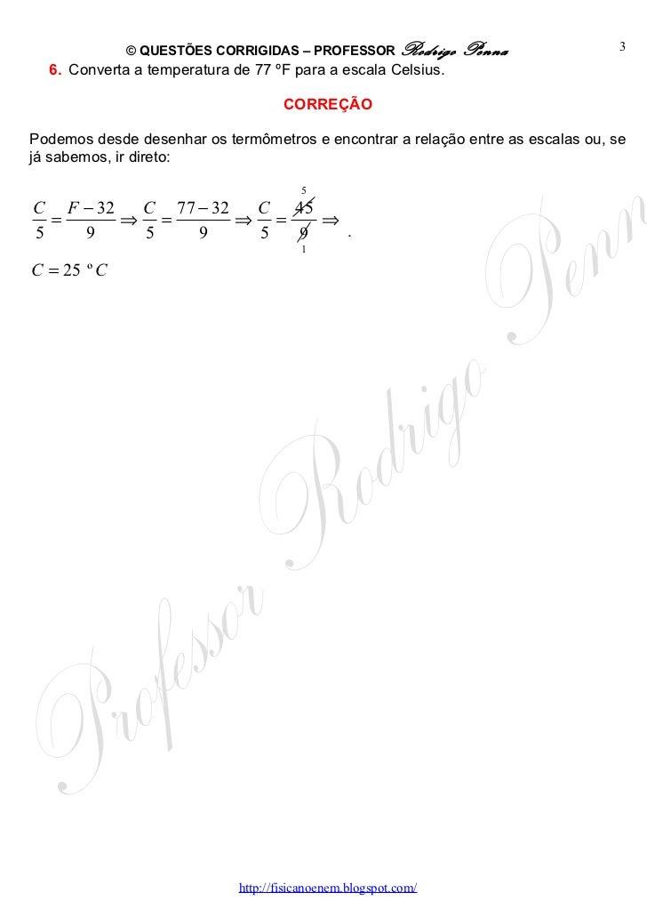 Questões Corrigidas, em Word: Temperatura e Dilatação   - Conteúdo vinculado ao blog      http://fisicanoenem.blogspot.com/ Slide 3