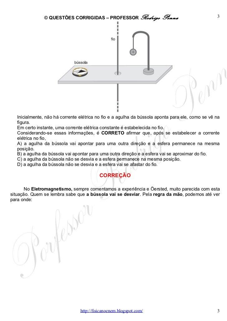 Questões Corrigidas, em Word:  Campo Magnético  - Conteúdo vinculado ao blog      http://fisicanoenem.blogspot.com/ Slide 3