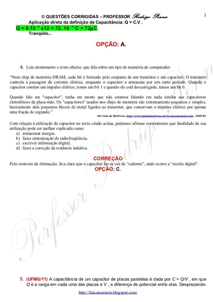 Questões Corrigidas, em Word:  Capacitores  - Conteúdo vinculado ao blog      http://fisicanoenem.blogspot.com/ Slide 3
