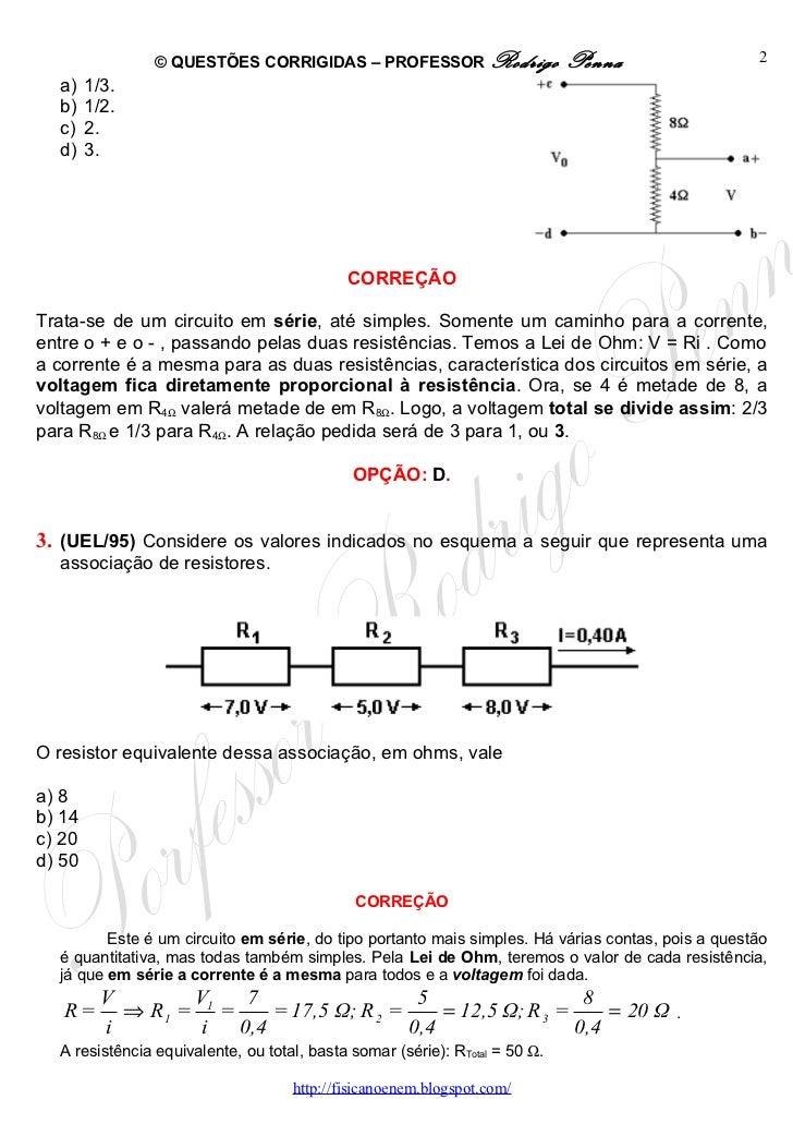 Questões Corrigidas, em Word:  Associação de Resistores e Circuitos  - Conteúdo vinculado ao blog      http://fisicanoenem.blogspot.com/ Slide 2