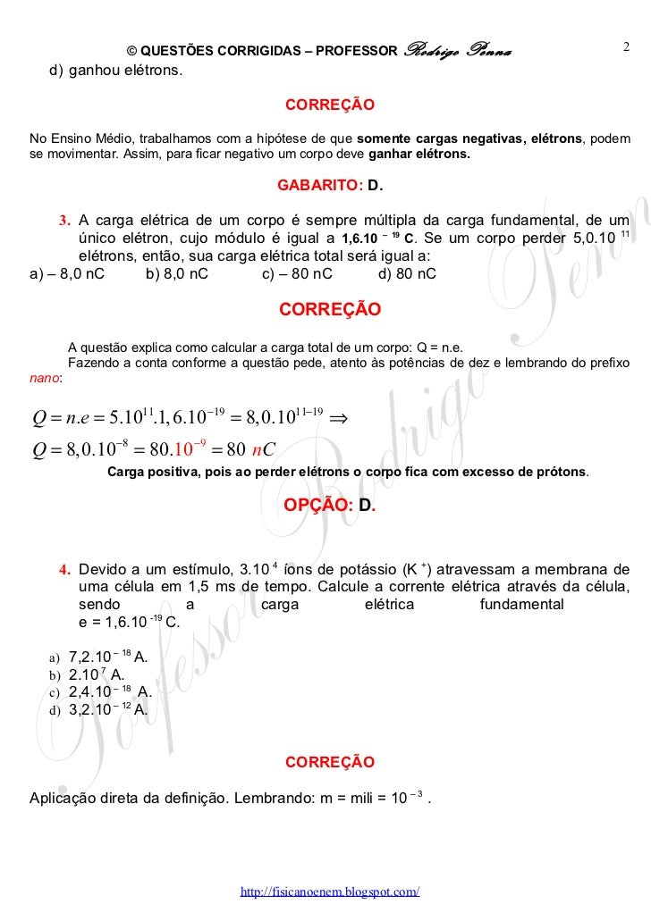 Questões Corrigidas, em Word:  Eletrostática  - Conteúdo vinculado ao blog      http://fisicanoenem.blogspot.com/ Slide 2