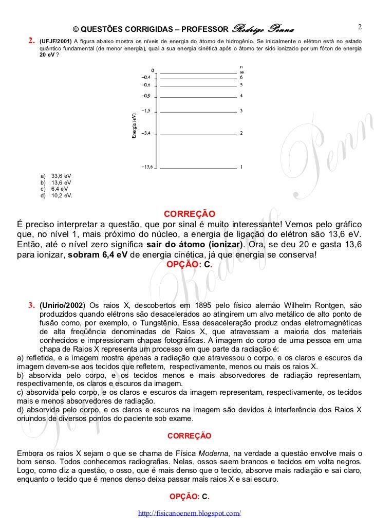 Questões Corrigidas, em Word:  Física Moderna  - Conteúdo vinculado ao blog      http://fisicanoenem.blogspot.com/ Slide 2
