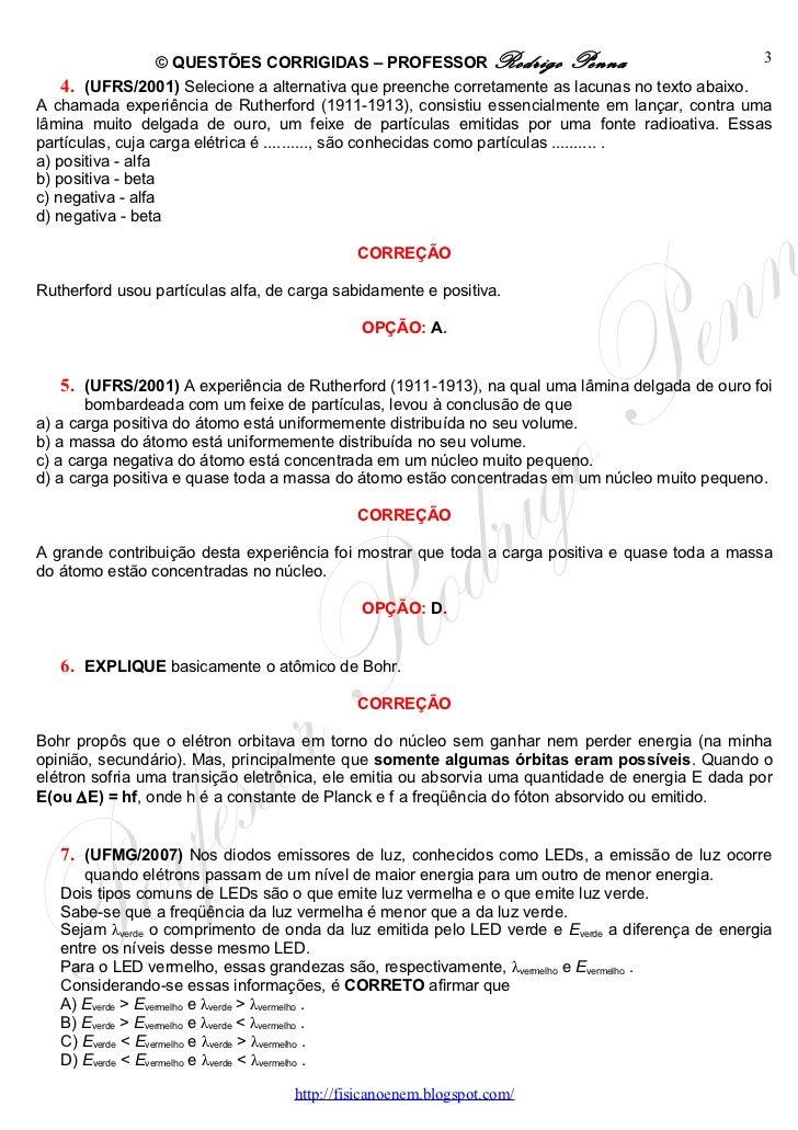 Questões Corrigidas, em Word:  Física Moderna  - Conteúdo vinculado ao blog      http://fisicanoenem.blogspot.com/ Slide 3