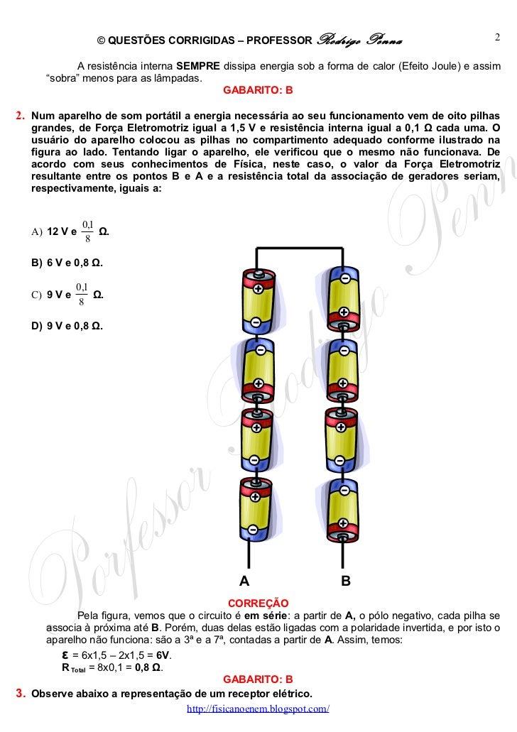 Questões Corrigidas, em Word:  Geradores e Receptores  - Conteúdo vinculado ao blog      http://fisicanoenem.blogspot.com/ Slide 2