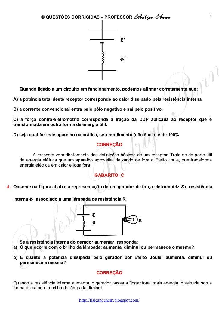 Questões Corrigidas, em Word:  Geradores e Receptores  - Conteúdo vinculado ao blog      http://fisicanoenem.blogspot.com/ Slide 3