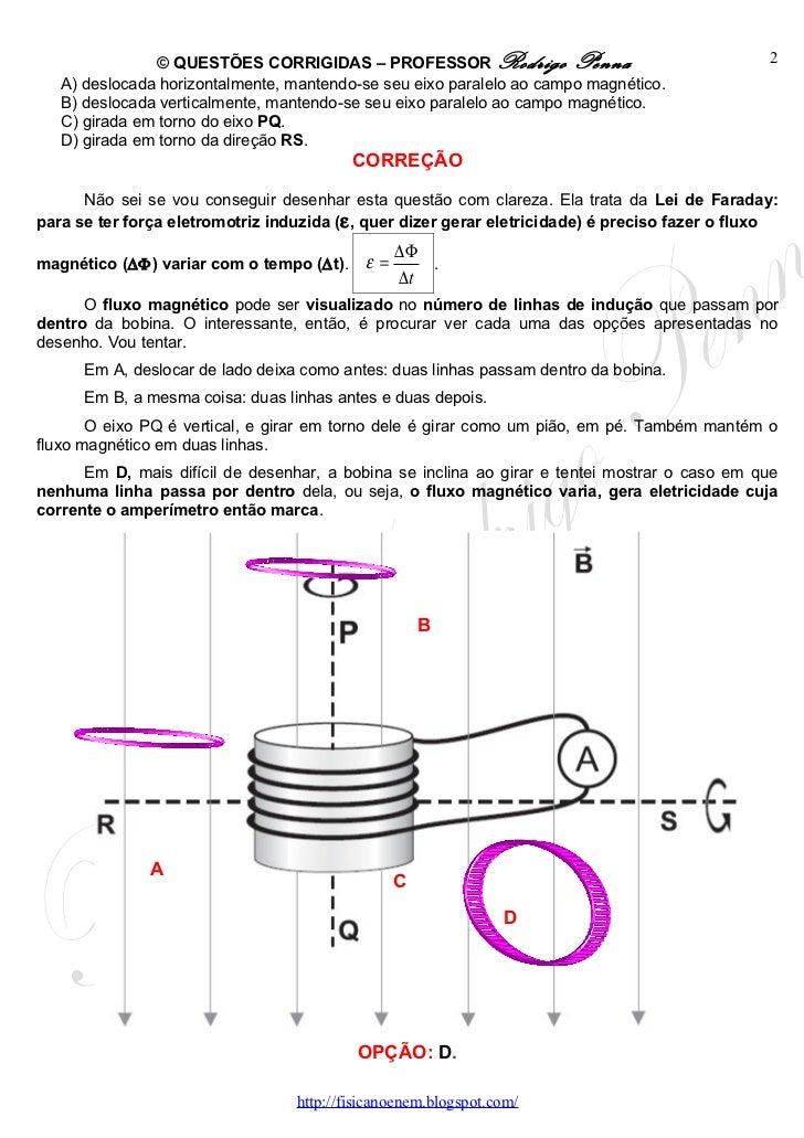 Questões Corrigidas, em Word: Faraday e Lenz   - Conteúdo vinculado ao blog      http://fisicanoenem.blogspot.com/ Slide 2