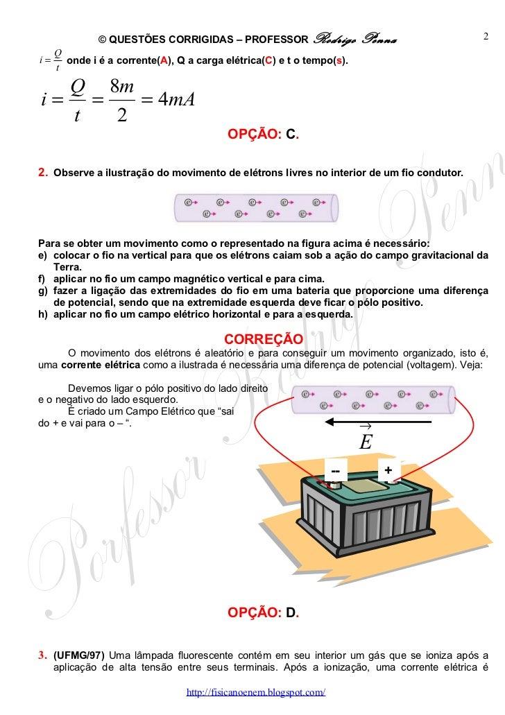Questões Corrigidas, em Word:  Corrente, Ohm, Potência Elétrica  - Conteúdo vinculado ao blog      http://fisicanoenem.blogspot.com/ Slide 2