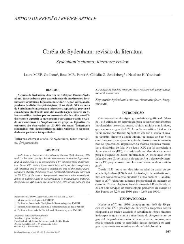 267Rev Bras Reumatol – Vol. 37 – Nº 5 – Set/Out, 1997 Coréia de Sydenham: revisão da literatura Sydenham's chorea: literat...