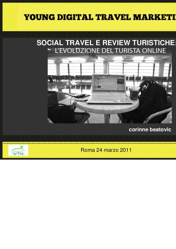SOCIAL TRAVEL E REVIEW TURISTICHE:                                                                       corinne beatovic-...