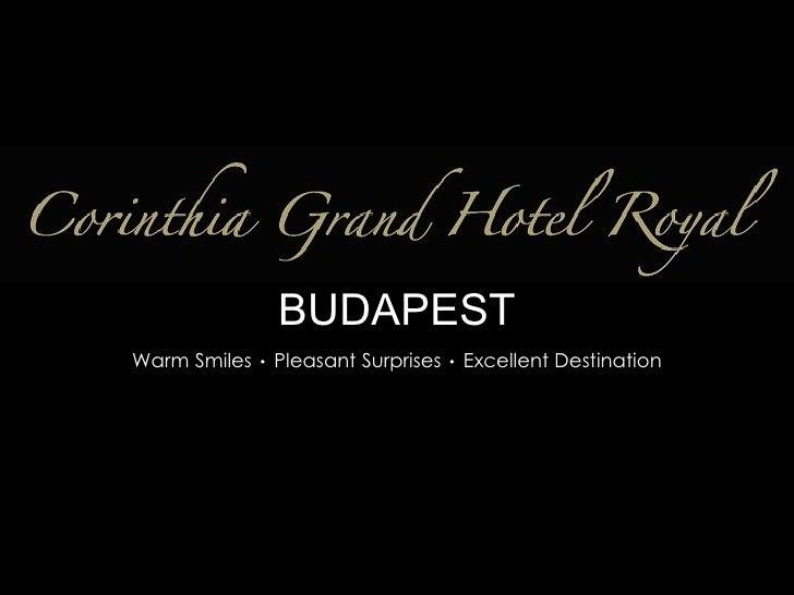 BUDAPEST Warm Smiles  Pleasant Surprises  Excellent Destination