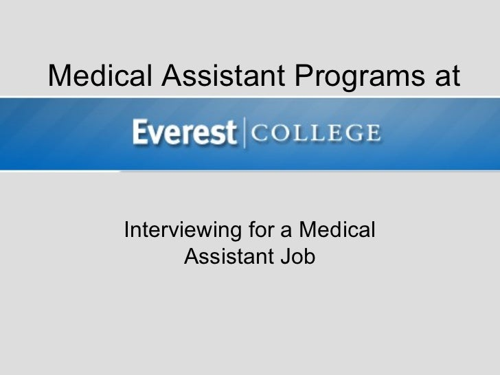 Medical Assistant Programs at     Interviewing for a Medical            Assistant Job