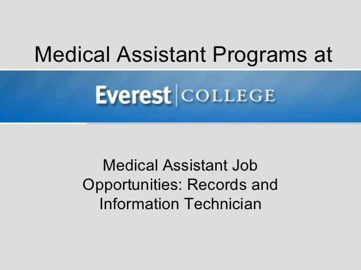 Medical Assistant Programs at      Medical Assistant Job    Opportunities: Records and     Information Technician