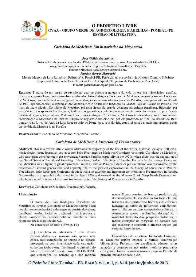 O Pedreiro Livre (Pombal – PB, Brasil), v. 1, n. 1, p. 8-14, janeiro/junho de 2013 O PEDREIRO LIVRE GVAA - GRUPO VERDE DE ...