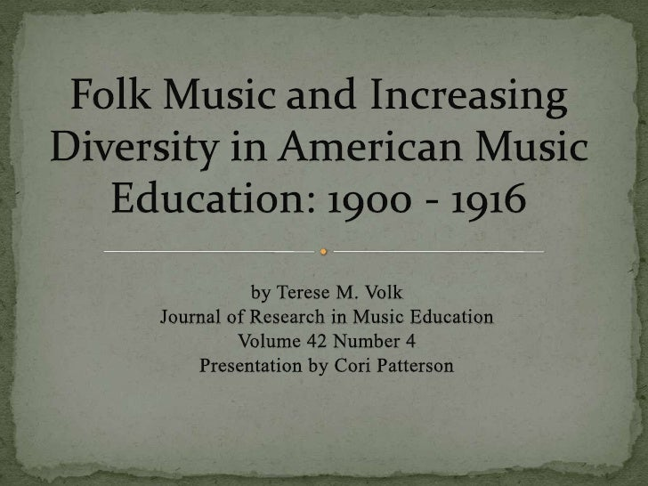  Little research had been completed on  multicultural music education Recorded instances of multicultural music  educati...