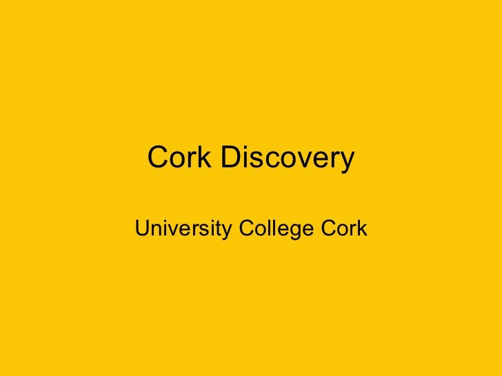 Cork Discovery University College Cork