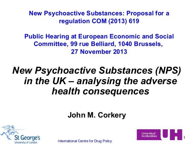 New Psychoactive Substances: Proposal for a regulation COM (2013) 619 Public Hearing at European Economic and Social Commi...