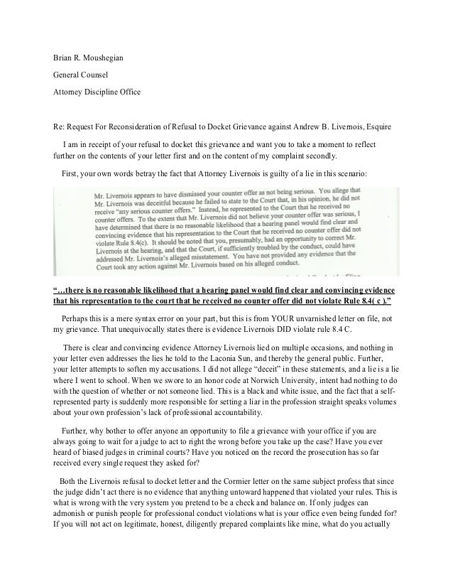 Brian R. Moushegian General Counsel Attorney Discipline Office Re: Request For Reconsideration of Refusal to Docket Grieva...