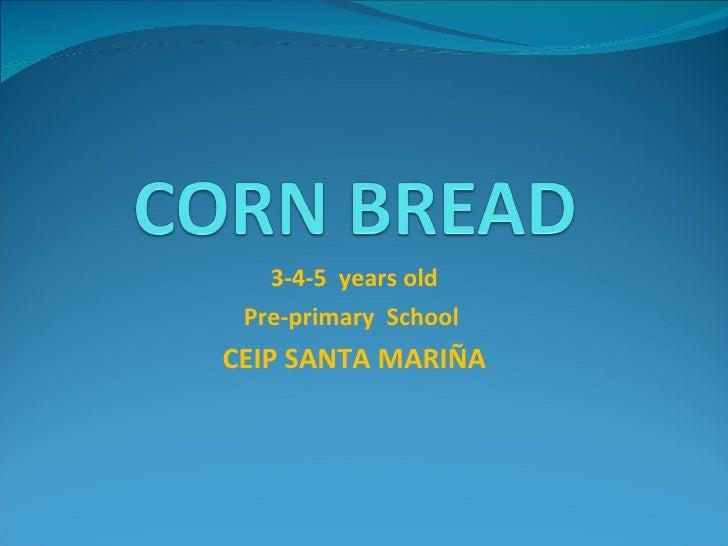3-4-5  years old Pre-primary  School  CEIP SANTA MARIÑA
