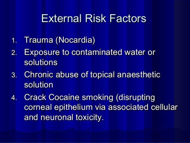 External Risk FactorsExternal Risk Factors 1.1. Trauma (Nocardia)Trauma (Nocardia) 2.2. Exposure to contaminated water orE...