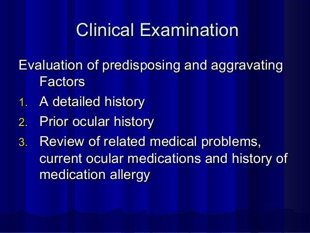 ExaminationExamination 1.1. Visual acuityVisual acuity 2.2. An external ocular examinationAn external ocular examination F...
