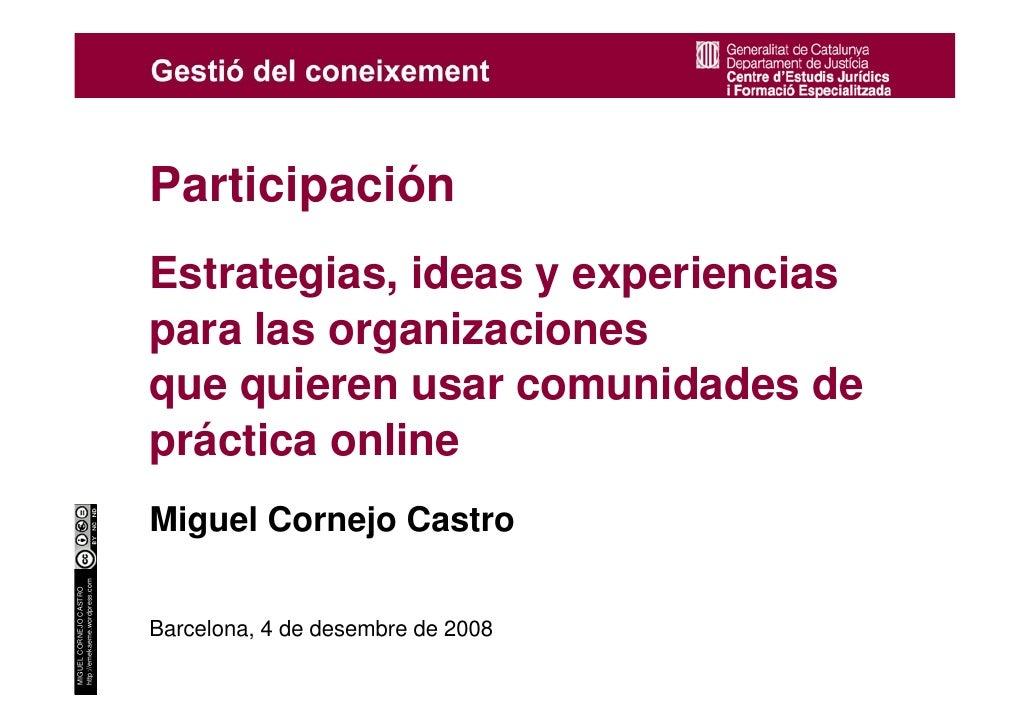 Participación                                     Estrategias, ideas y experiencias                                     pa...