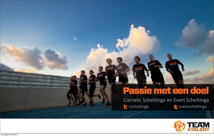 Passie met een doel                          !Cornelis!Scheltinga!en!Evert!Scheltinga                             cschelti...