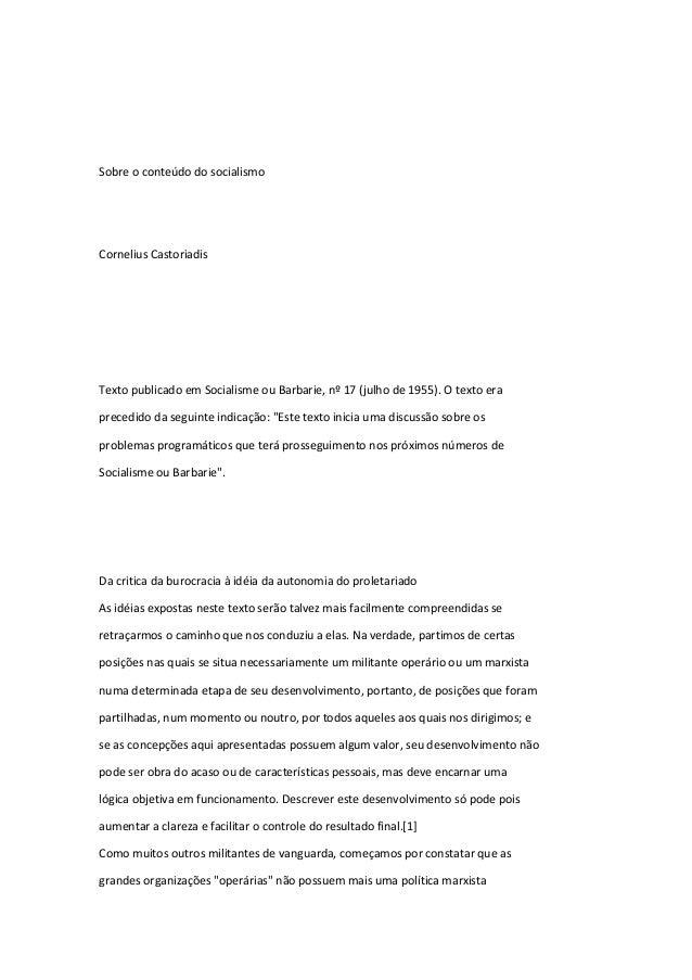 Sobre o conteúdo do socialismoCornelius CastoriadisTexto publicado em Socialisme ou Barbarie, nº 17 (julho de 1955). O tex...