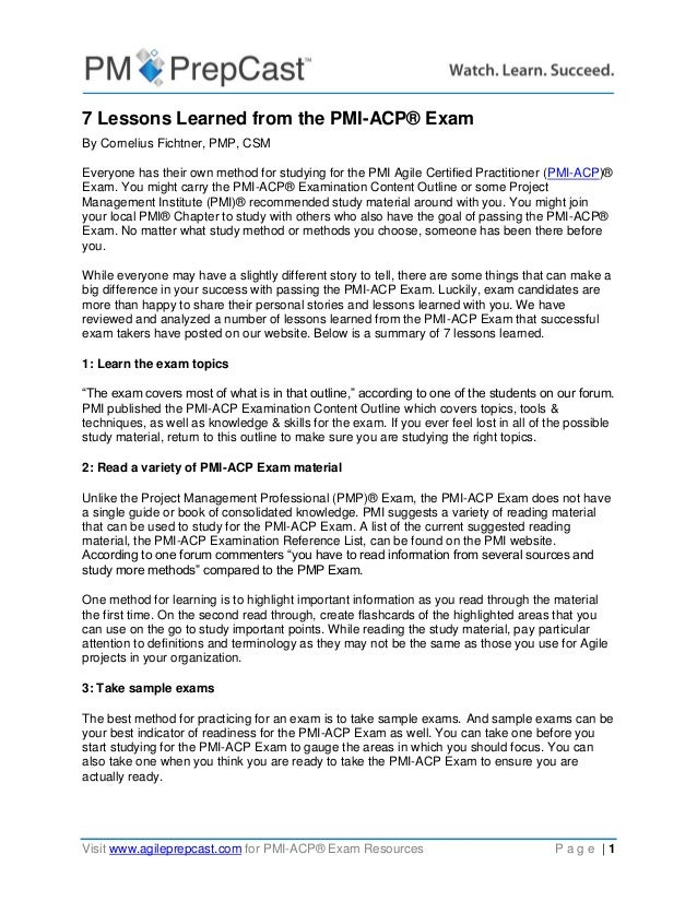 Visit www.agileprepcast.com for PMI-ACP® Exam Resources P a g e   1 7 Lessons Learned from the PMI-ACP® Exam By Cornelius ...