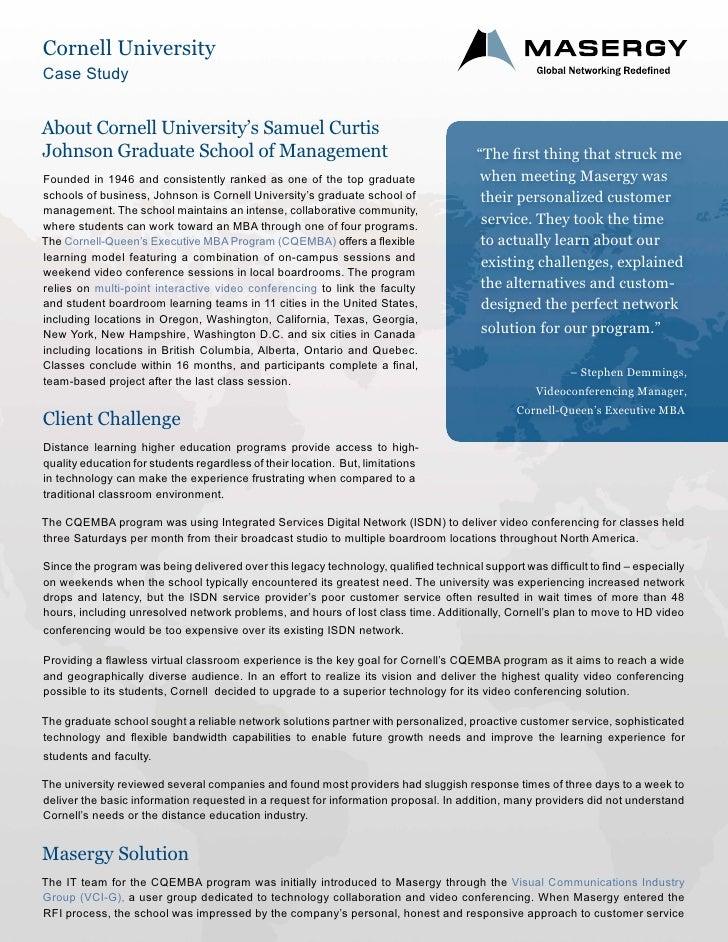 Cornell UniversityCase StudyAbout Cornell University's Samuel CurtisJohnson Graduate School of Management                 ...