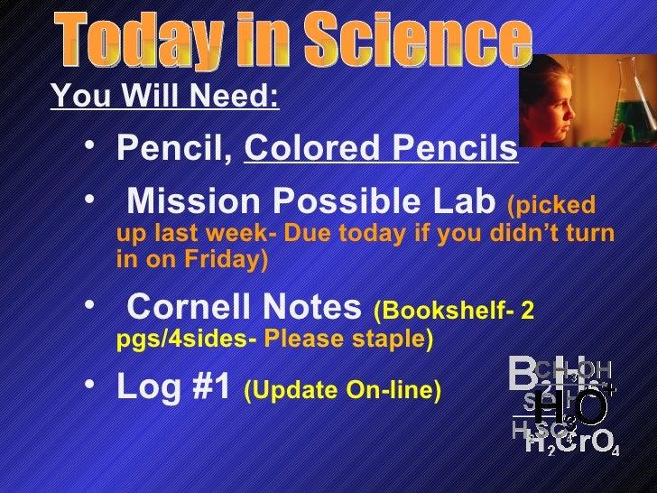 <ul><li>You Will Need: </li></ul><ul><ul><li>Pencil,  Colored Pencils </li></ul></ul><ul><ul><li>Mission Possible Lab  (pi...