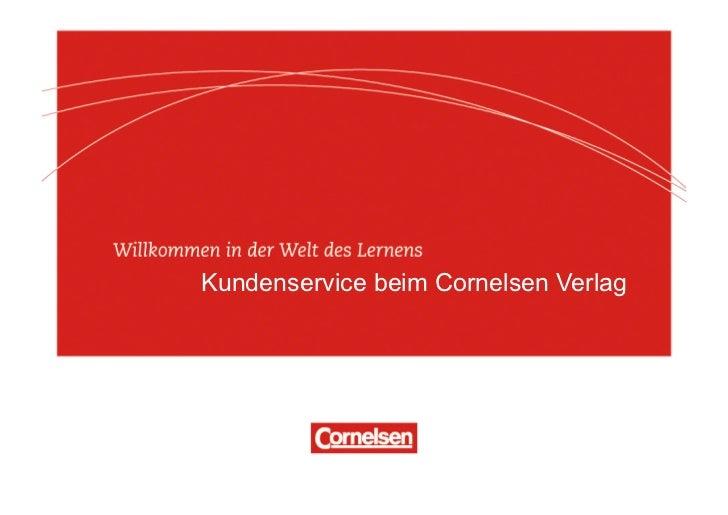 .Kundenservice beim Cornelsen Verlag