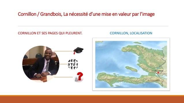 Cornillon / Grandbois, La nécessité d'une mise en valeur par l'image CORNILLON ET SES PAGES QUI PLEURENT. CORNILLON, LOCAL...