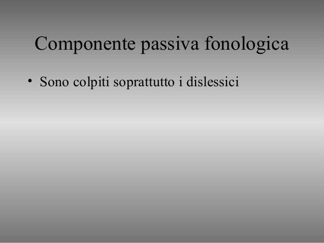 ESEMPIO DI RICERCA • Studio con figli di dislessici visti a 4,6,8 anni (Snowling, Gallagher & Frith, 2003) – follow up a 1...