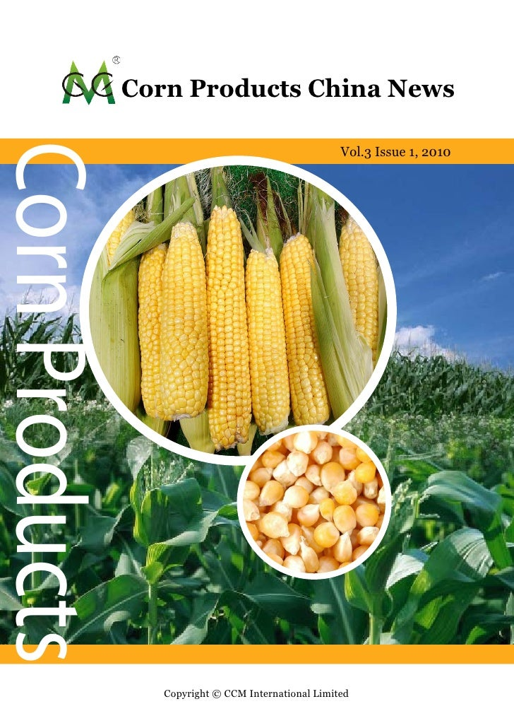 Corn Products China News Corn Products                                                       Vol.2 Issue 10, 2009         ...