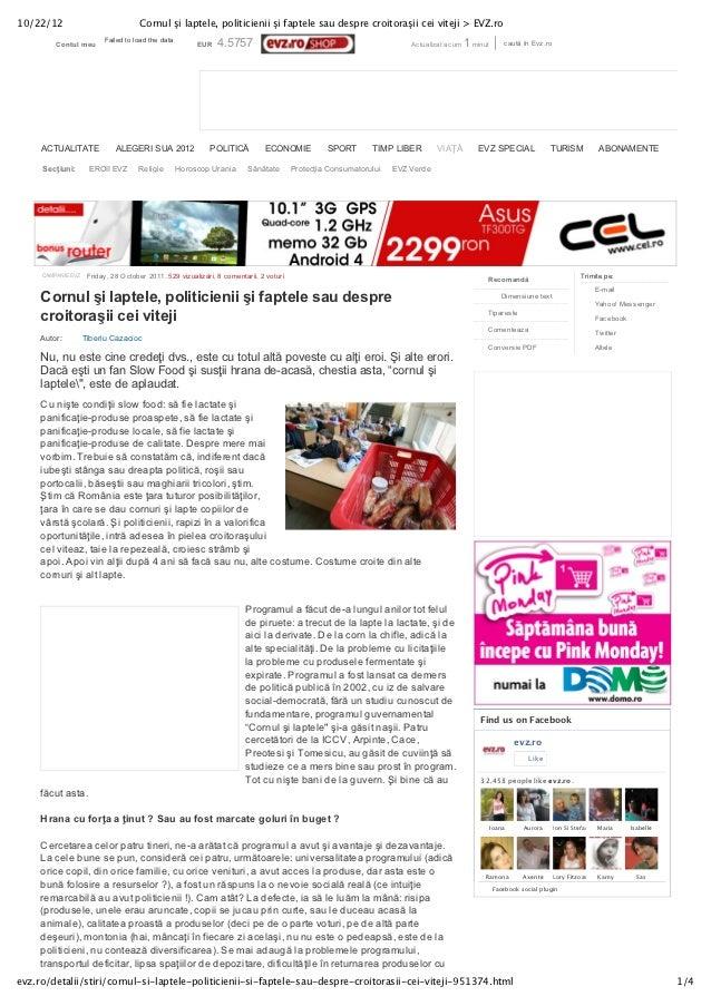 10/22/12                              Cornul şi laptele, politicienii şi faptele sau despre croitoraşii cei viteji > EVZ.r...
