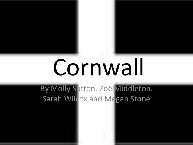 CornwallBy Molly Sutton, Zoë Middleton.Sarah Wilcox and Megan Stone