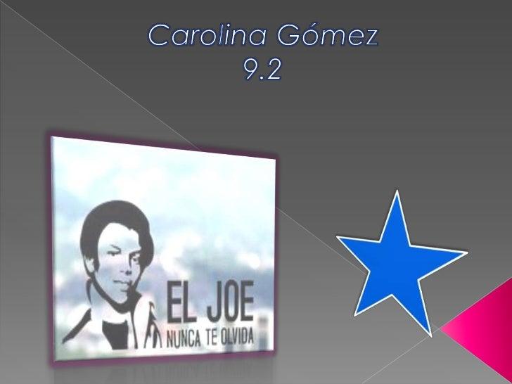 Carolina Gómez9.2<br />