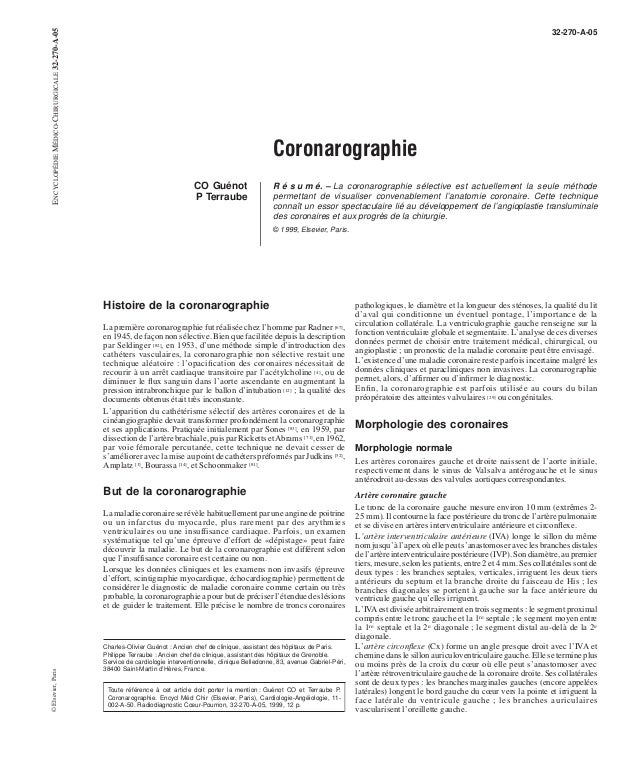 Coronarographie  CO Guénot  P Terraube  32-270-A-05  R é s u m é. – La coronarographie sélective est actuellement la seule...