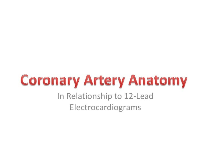 In Relationship to 12-Lead Electrocardiograms