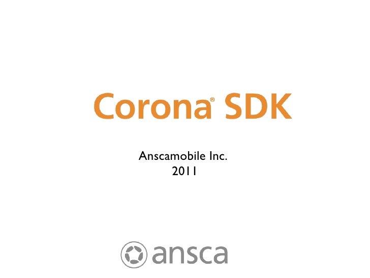 <ul><li>Anscamobile Inc.  </li></ul><ul><li>2011 </li></ul>
