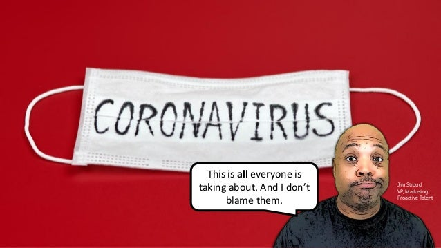 """OMG! The Coronavirus Has Flipped My Office Upside Down! (What do we do now?)"""