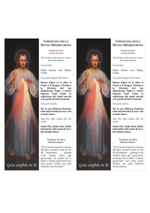 CORONCINA DELLA DIVINA MISERICORDIA Ispirata da Gesù a Santa Faustina Da recitare sulla comune corona del Santo Rosario In...