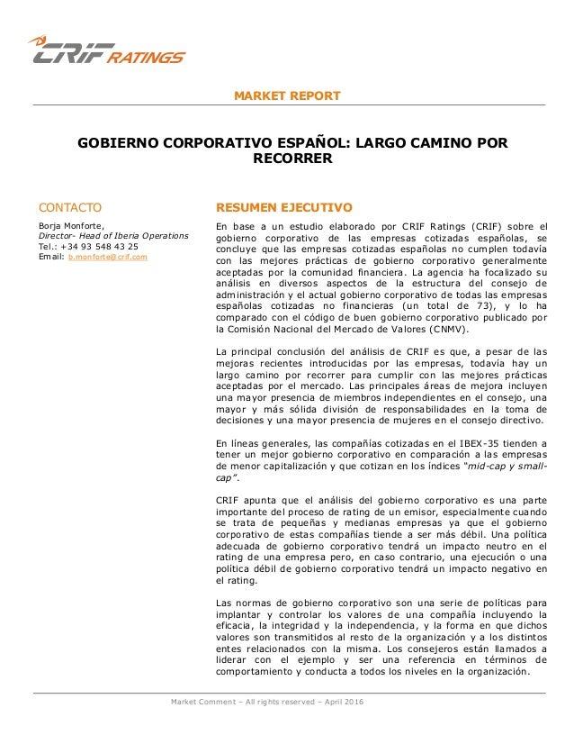 Market Comment – All rights reserved – April 2016 MARKET REPORT GOBIERNO CORPORATIVO ESPAÑOL: LARGO CAMINO POR RECORRER CO...