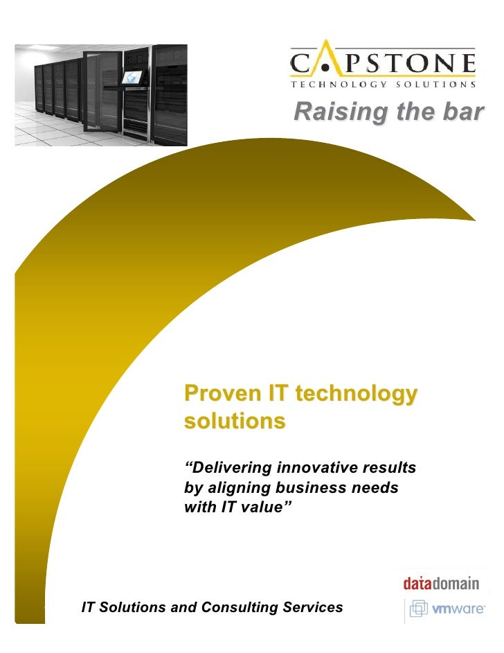 """Raising the bar                   Proven IT technology               solutions               """"Delivering innovative result..."""