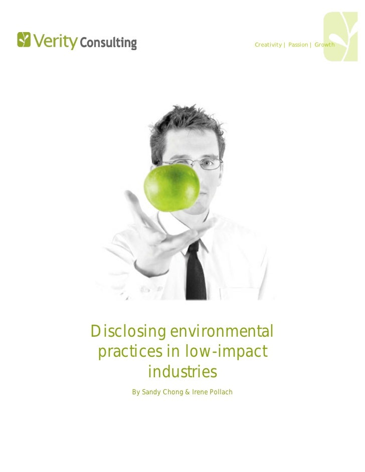 Creativity | Passion | Growth     Disclosing environmental  practices in low-impact         industries      By Sandy Chong...