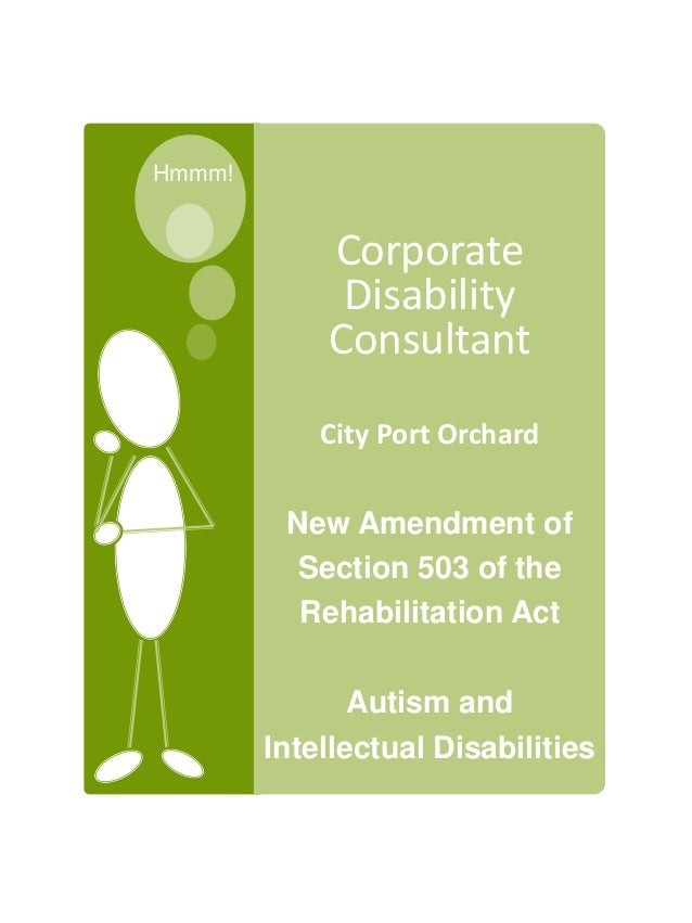 Hmmm! Corporate Disability Consultant City Port Orchard New Amendment of Section 503 of the Rehabilitation Act Autism and ...