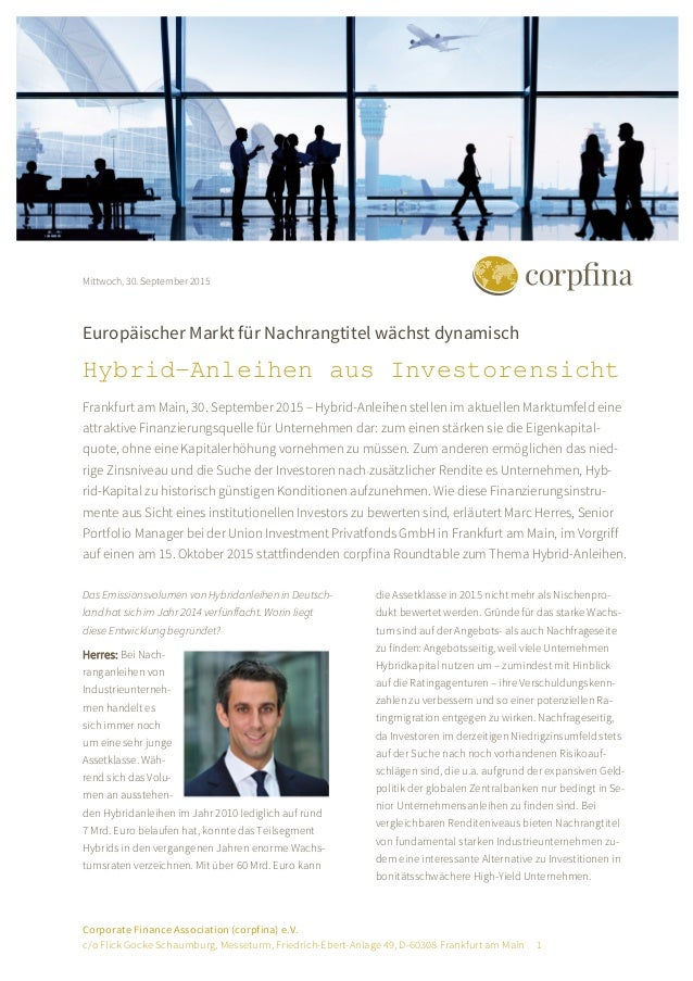 Corporate Finance Association (corpfina) e.V. c/o Flick Gocke Schaumburg, Messeturm, Friedrich-Ebert-Anlage 49, D-60308 Fr...