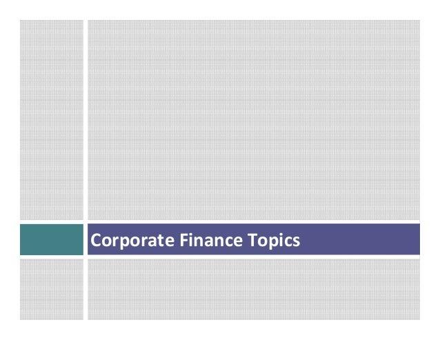 Corporate  Finance  Topics