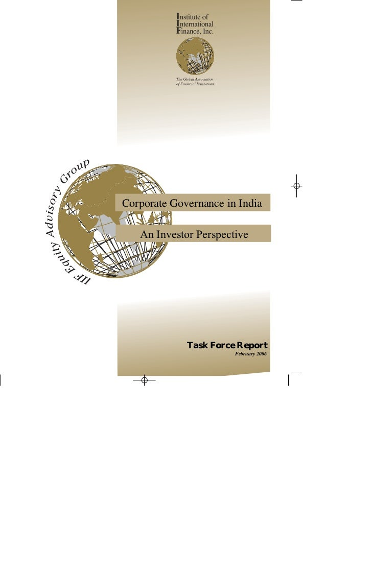 Corporate Governance in India   An Investor Perspective             Task Force Report                       February 2006
