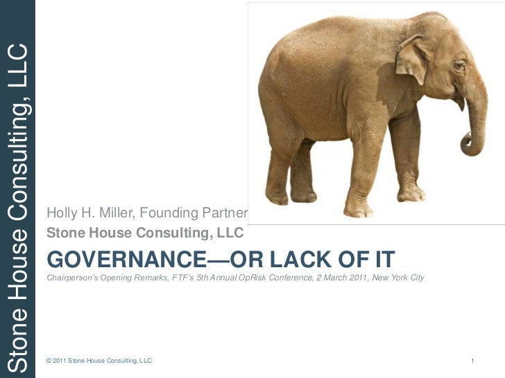 Governance—Or Lack of ItChairperson's Opening Remarks, FTF's 5th Annual OpRisk Conference, 2 March 2011, New York City<br ...